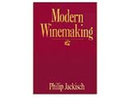 Book, Modern Wine Making, Philip Jackisch