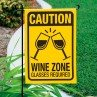 Garden Flag, Caution Wine Zone