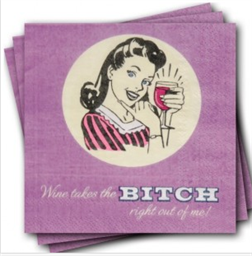 Napkins, Retro, Wine Takes The Bitch