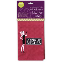 Kitchen Towel, Drink Up Bitches